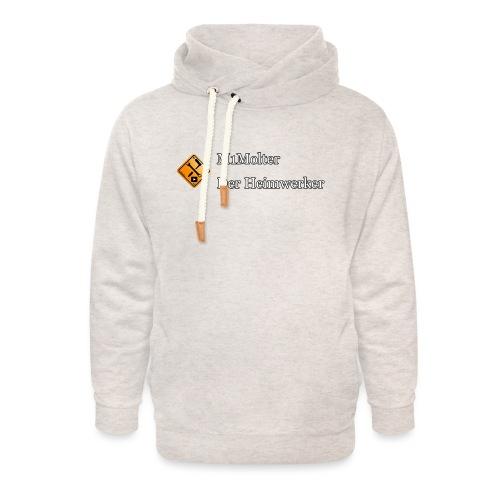 M1Molter - Der Heimwerker - Unisex Schalkragen Hoodie
