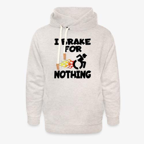 > Ik stop voor niemand in mijn rolstoel, roller - Unisex sjaalkraag hoodie