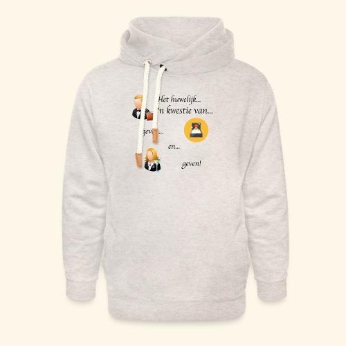 Het huwelijk... - Unisex sjaalkraag hoodie