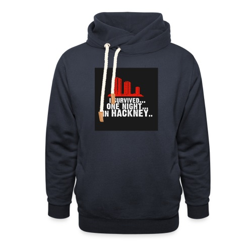 i survived one night in hackney badge - Unisex Shawl Collar Hoodie