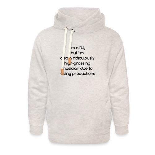 IM A DJ! - Unisex sjaalkraag hoodie