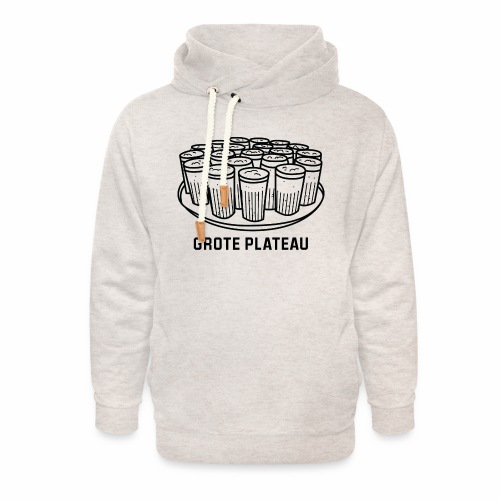 Grote Plateau - Unisex sjaalkraag hoodie