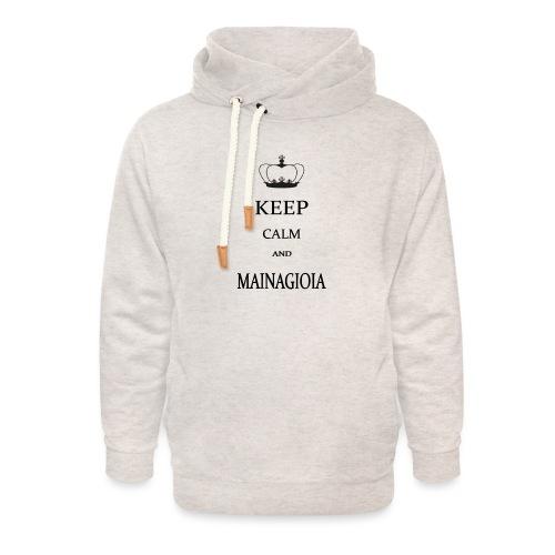 keep calm mainagioia-01 - Felpa con colletto alto unisex