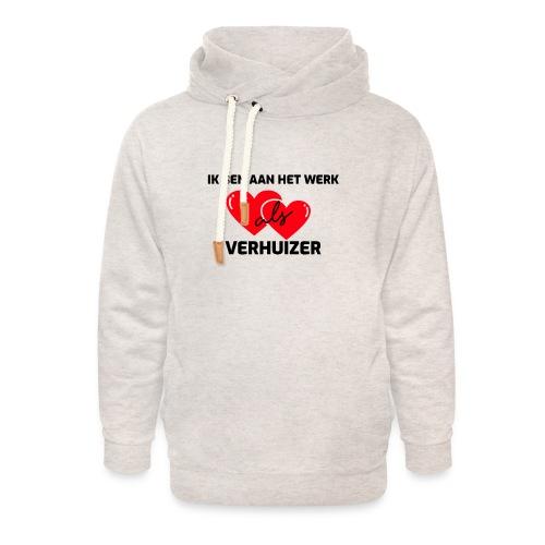 Ik ben aan het werk als verhuizer - Unisex sjaalkraag hoodie