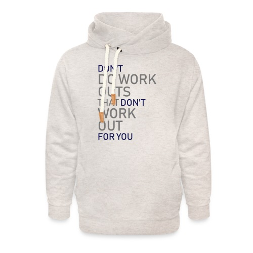 Don't do workouts - Unisex Shawl Collar Hoodie