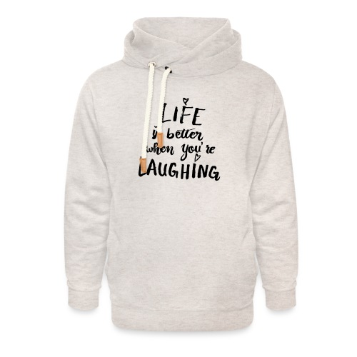 Life is better - Unisex Schalkragen Hoodie