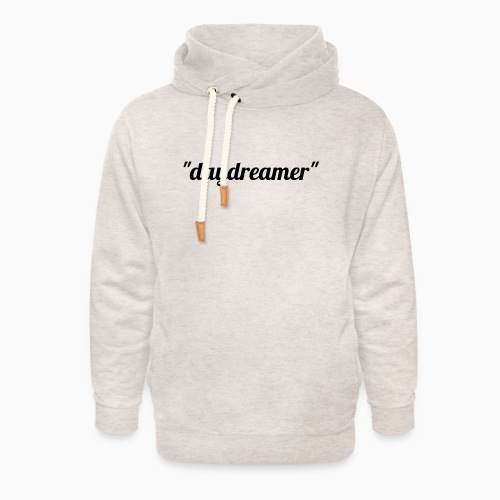 daydreamer - Unisex Shawl Collar Hoodie