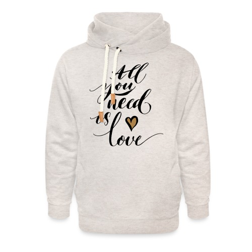 all you need is love - Valentine's Day - Unisex Shawl Collar Hoodie