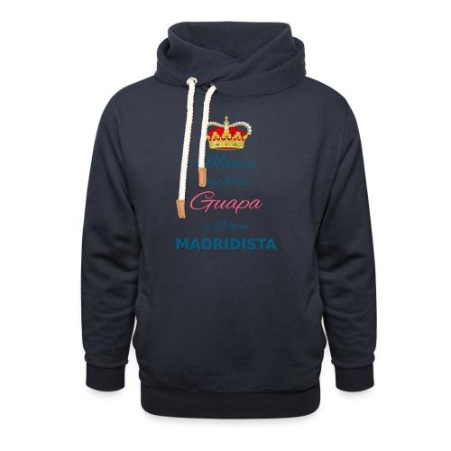 Mamà me hizo Guapa y papà MADRIDISTA - Felpa con colletto alto unisex
