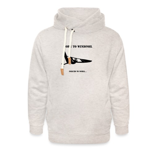 BORN TO WINDFOIL - Unisex Shawl Collar Hoodie