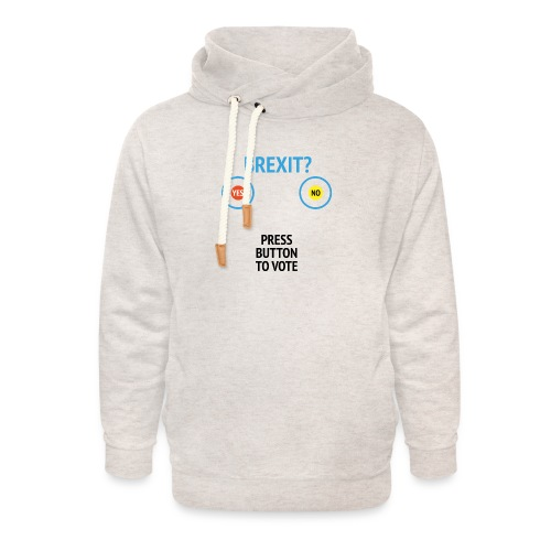 Brexit: Press Button To Vote - Unisex hoodie med sjalskrave