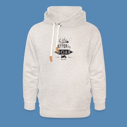 Moto - Life is better on the road - Sweat à capuche cache-cou unisexe