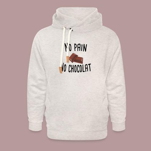 No pain no chocolat citation drôle - Sweat à capuche cache-cou unisexe