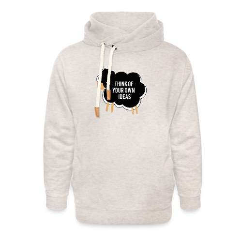 Think of your own idea! - Unisex Shawl Collar Hoodie