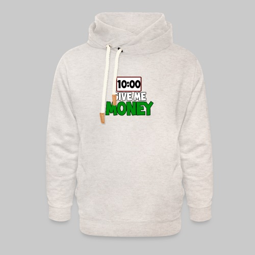 Give me money! - Unisex Shawl Collar Hoodie