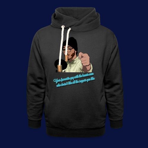 Your Favourite Beanie Man - Unisex Shawl Collar Hoodie