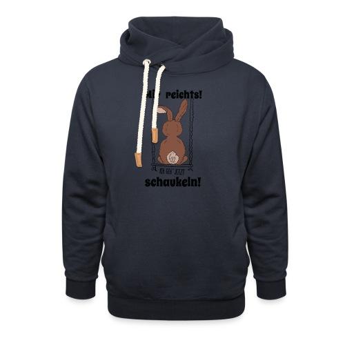 Mir reichts ich geh jetzt schaukeln Hase Kaninchen - Unisex Schalkragen Hoodie