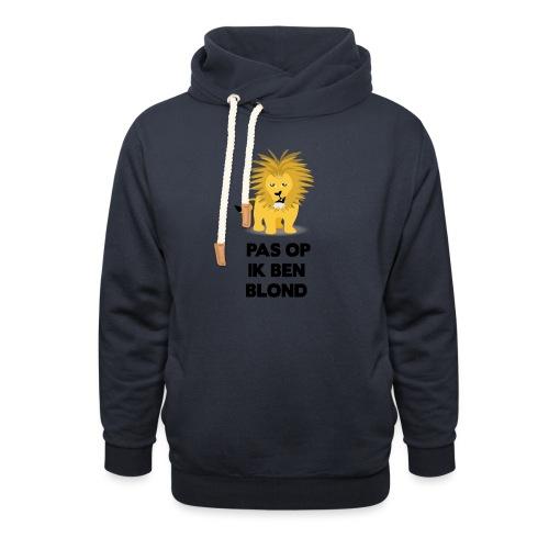 Pas op ik ben blond een cartoon van blonde leeuw - Unisex sjaalkraag hoodie