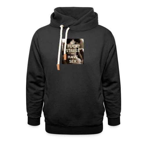 fuck-stress-and-have-sex - Unisex hoodie med sjalskrave