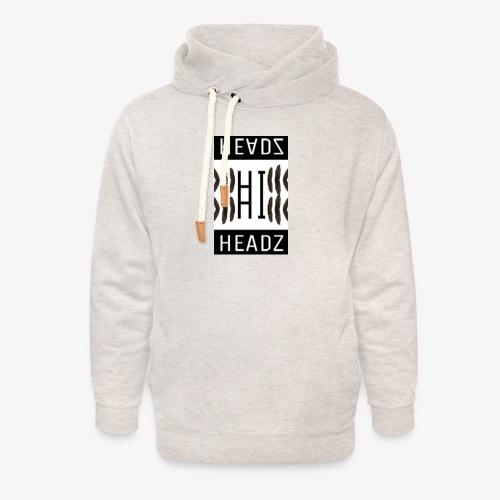 Hi HEADZ - Unisex Schalkragen Hoodie