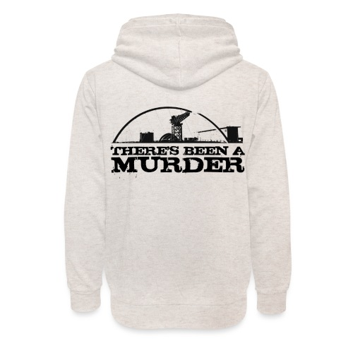 There s Been A Murder - Unisex Shawl Collar Hoodie