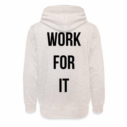 work for it - Unisex sjaalkraag hoodie