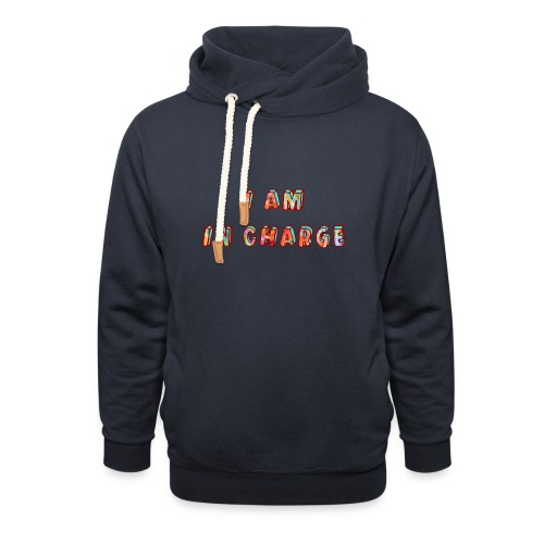 I am in Charge - Shawl Collar Hoodie