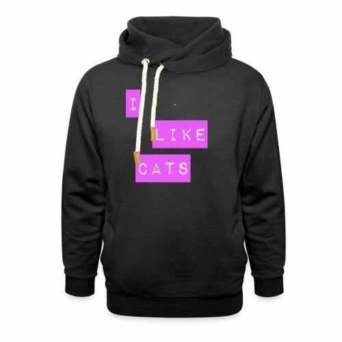 I like cats - Shawl Collar Hoodie
