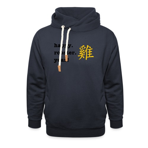 happy rooster year - Shawl Collar Hoodie