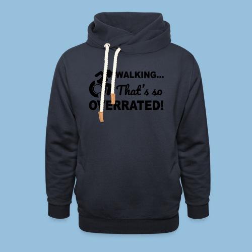 Walkingoverrated2 - Sjaalkraag hoodie