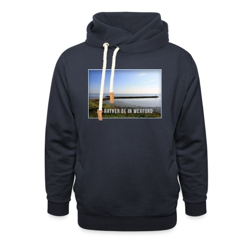 Rather be in Wexford - Unisex Shawl Collar Hoodie