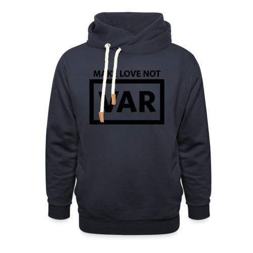 Make Love Not Var - Unisex sjaalkraag hoodie