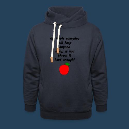 Lustiger Apfelspruch - Schalkragen Hoodie