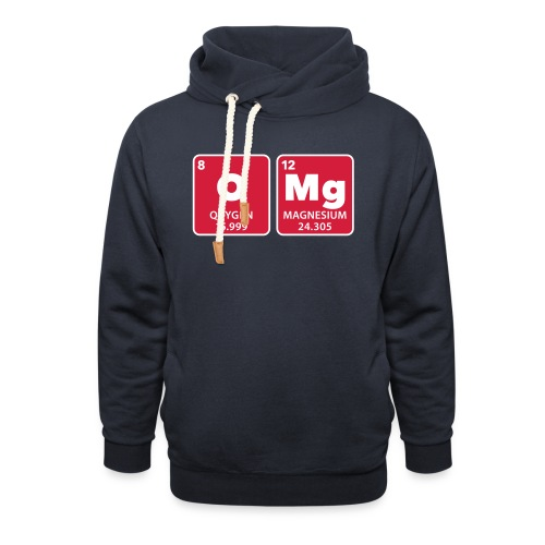 periodic table omg oxygen magnesium Oh mein Gott - Shawl Collar Hoodie