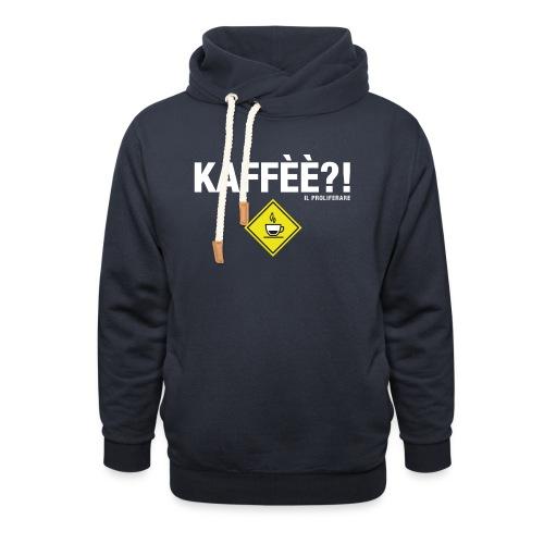 KAFFÈÈ?! by Il Proliferare - Felpa con colletto alto unisex
