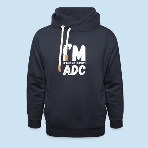 I'm ADC main - Unisex hettegenser med sjalkrage
