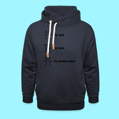 neck back anxiety attack - Unisex Shawl Collar Hoodie