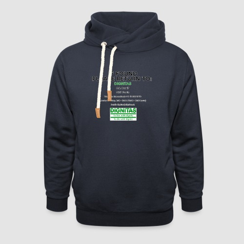 Dignitas - If found please return joke design - Unisex Shawl Collar Hoodie
