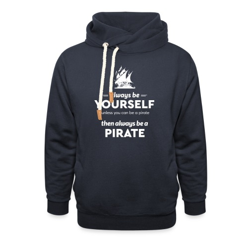 Be a pirate! (light version) - Shawl Collar Hoodie