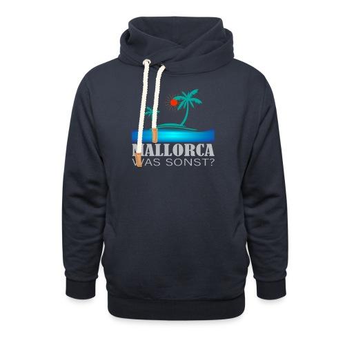 Mallorca - was sonst? Sonne, Meer und Strand - Schalkragen Hoodie