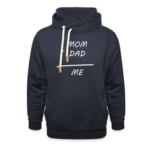 Mom Dad me - Unisex Schalkragen Hoodie