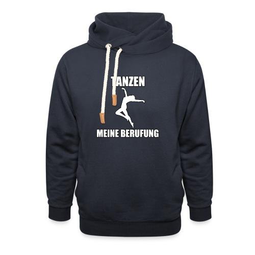 MEINE BERUFUNG Tanzen - Unisex Schalkragen Hoodie