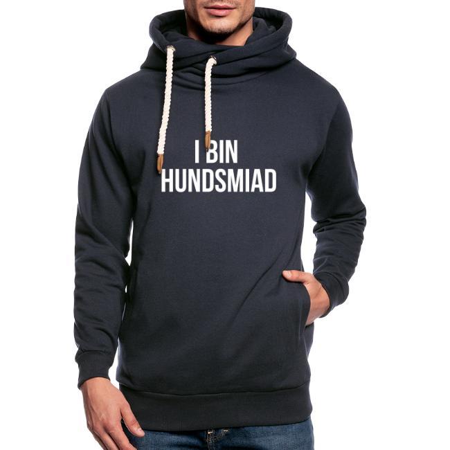 Vorschau: I bin hundsmiad - Unisex Schalkragen Hoodie