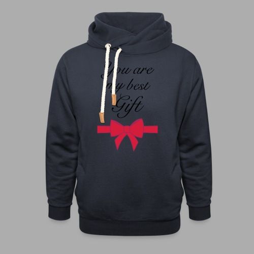 you are my best gift - Shawl Collar Hoodie