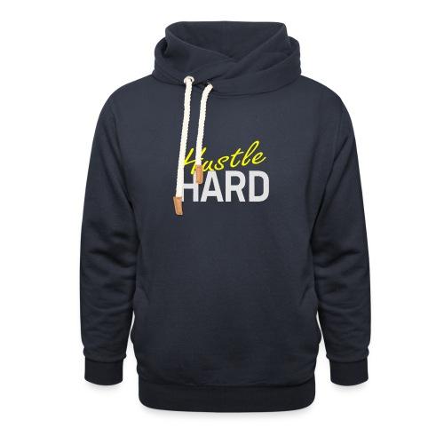 Hustle hard - Sweat à capuche cache-cou