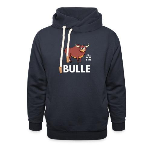 Ja, ich bin Bulle - Schalkragen Hoodie