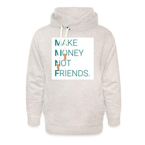 Creando Dinero sin amigos - Sudadera con capucha y cuello alto unisex