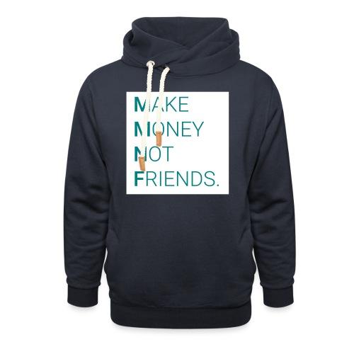Creando Dinero sin amigos - Sudadera con capucha y cuello alto