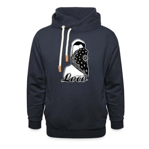 Dont u know i am loco! - Luvtröja med sjalkrage unisex