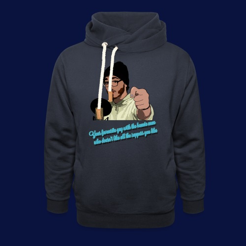 Your Favourite Beanie Man - Shawl Collar Hoodie